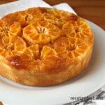 Tarta de mandarinas caramelizada. Muy fácil